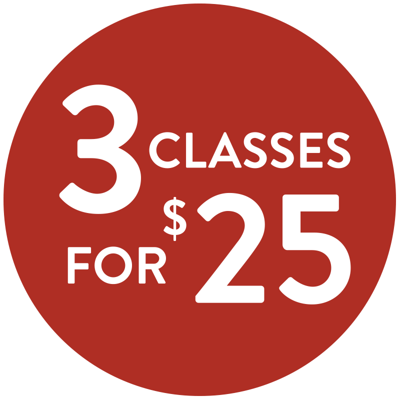 3 Classes for $25